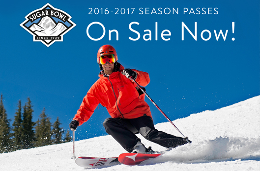 Sugar Bowl Season Passes on Sale - Ski or ride the best resort in Tahoe