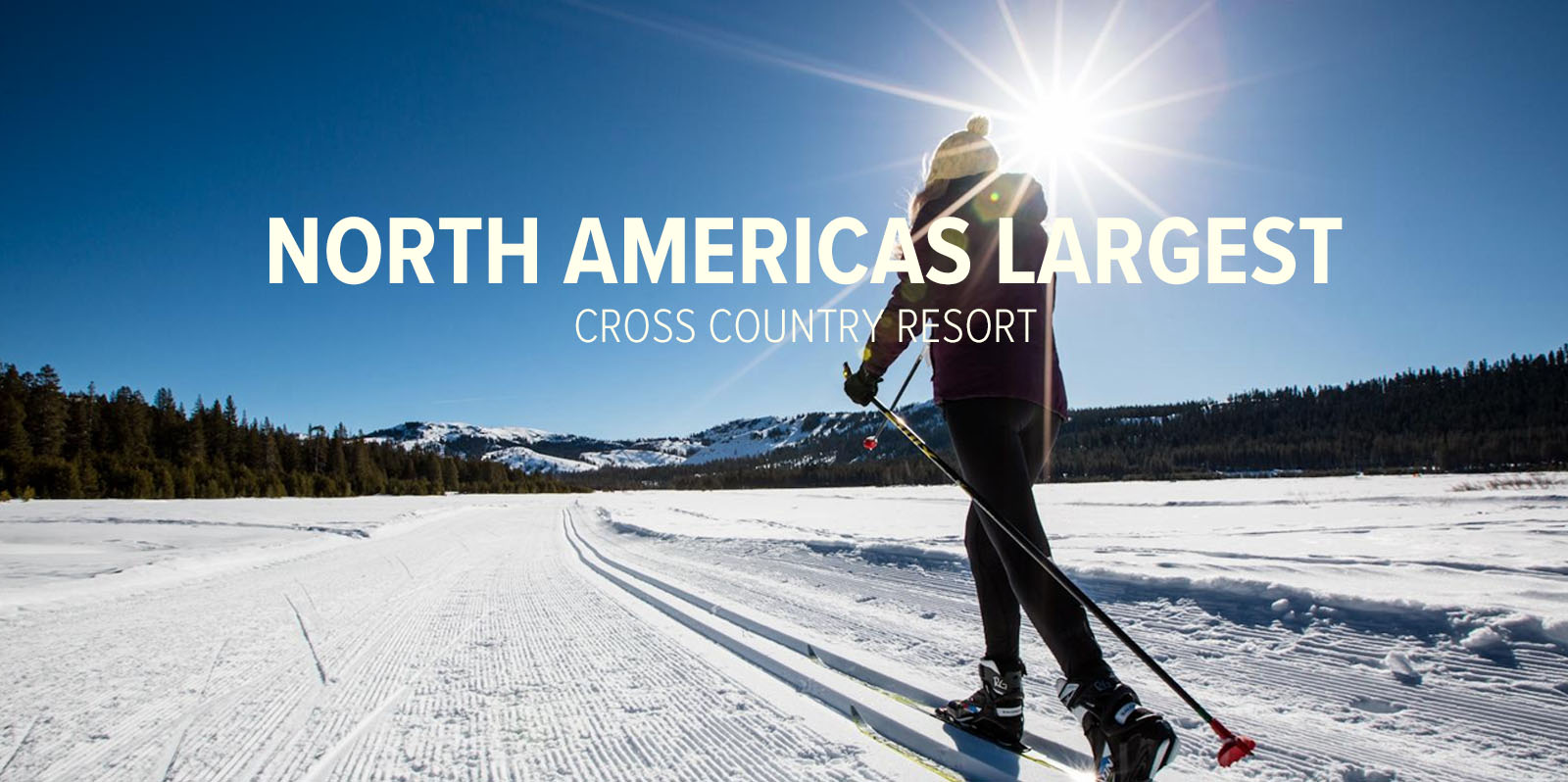 North America's Largest Cross Country Resort