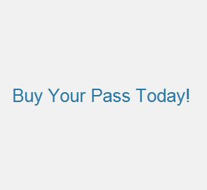 Buy Your pass Today